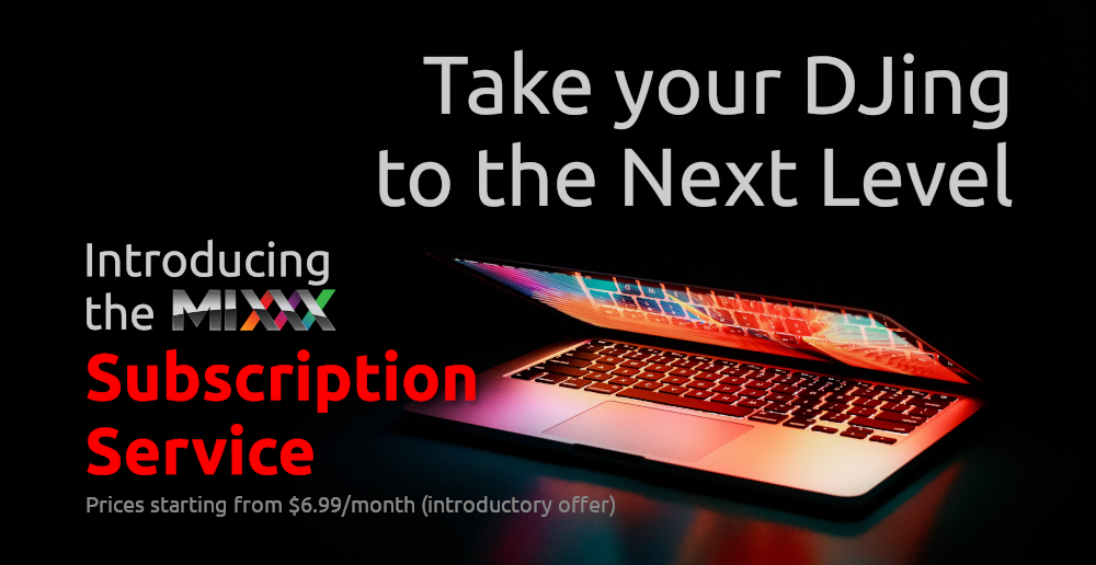 """a laptop with the text """"Take your DJing to the next level - Introducing the Mixxx subscription service. Prices starting from $6.99/month (introductory offer)"""""""
